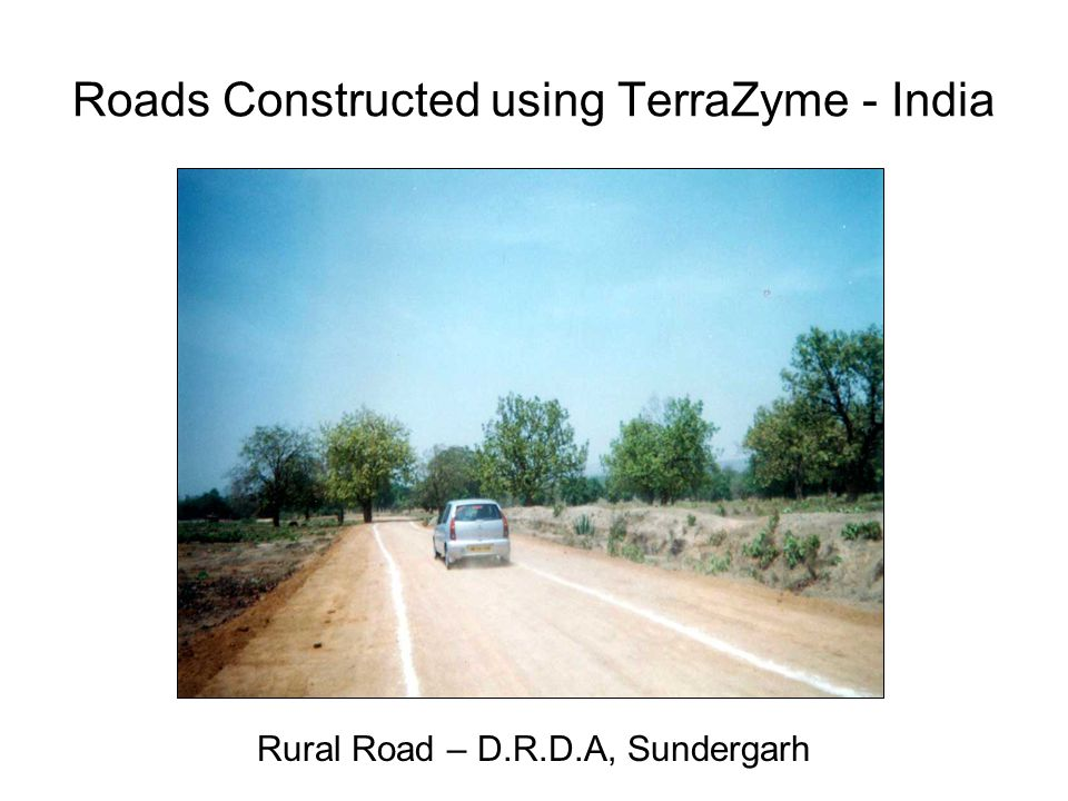Roads Constructed using TerraZyme - India