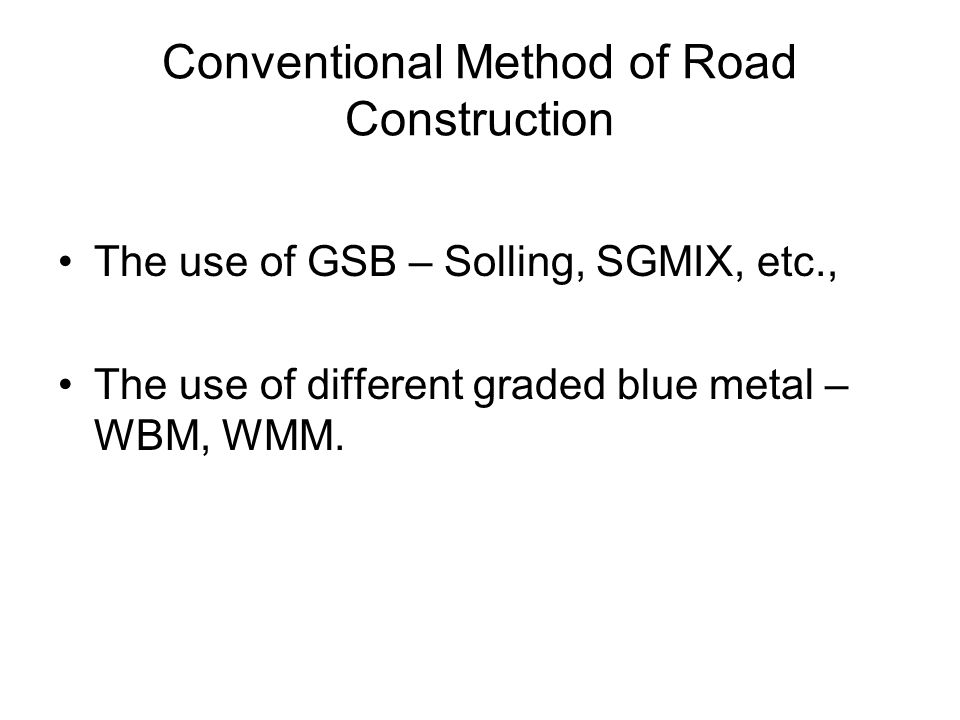 Conventional Method of Road Construction