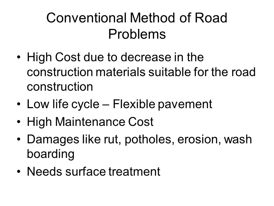Conventional Method of Road Problems