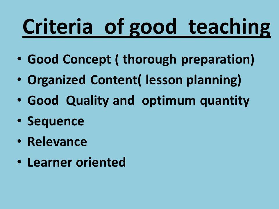 Criteria of good teaching
