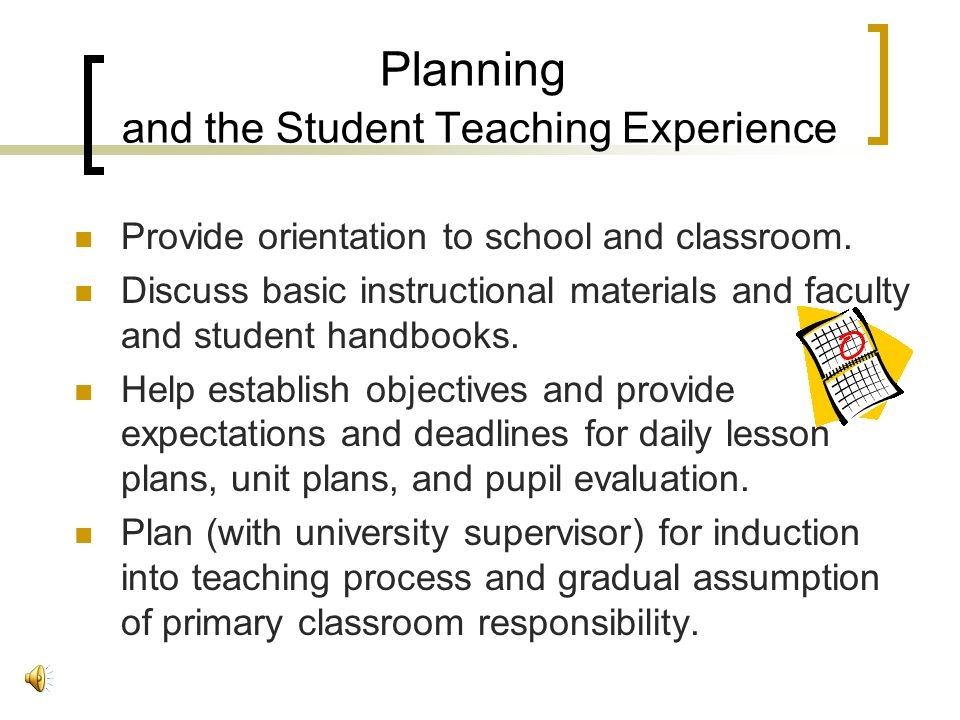 Planning and the Student Teaching Experience