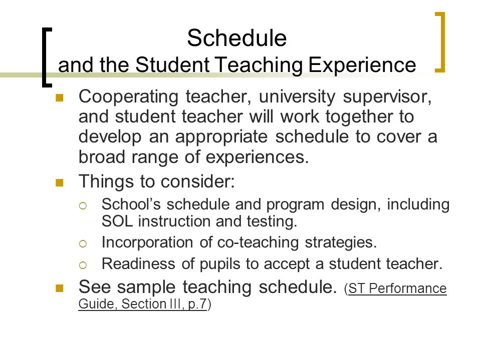 Schedule and the Student Teaching Experience