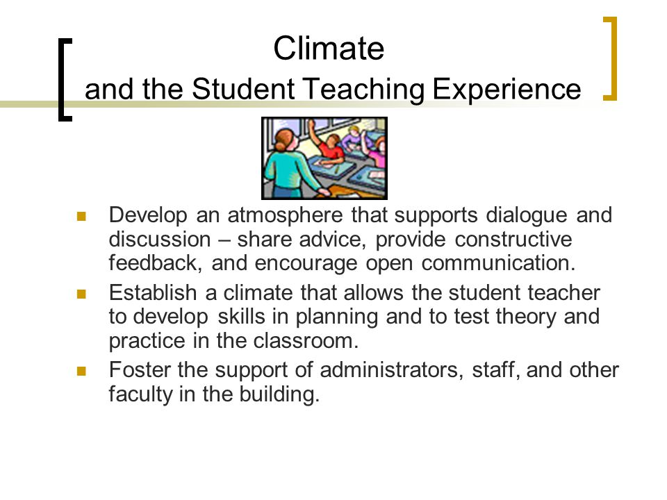 Climate and the Student Teaching Experience