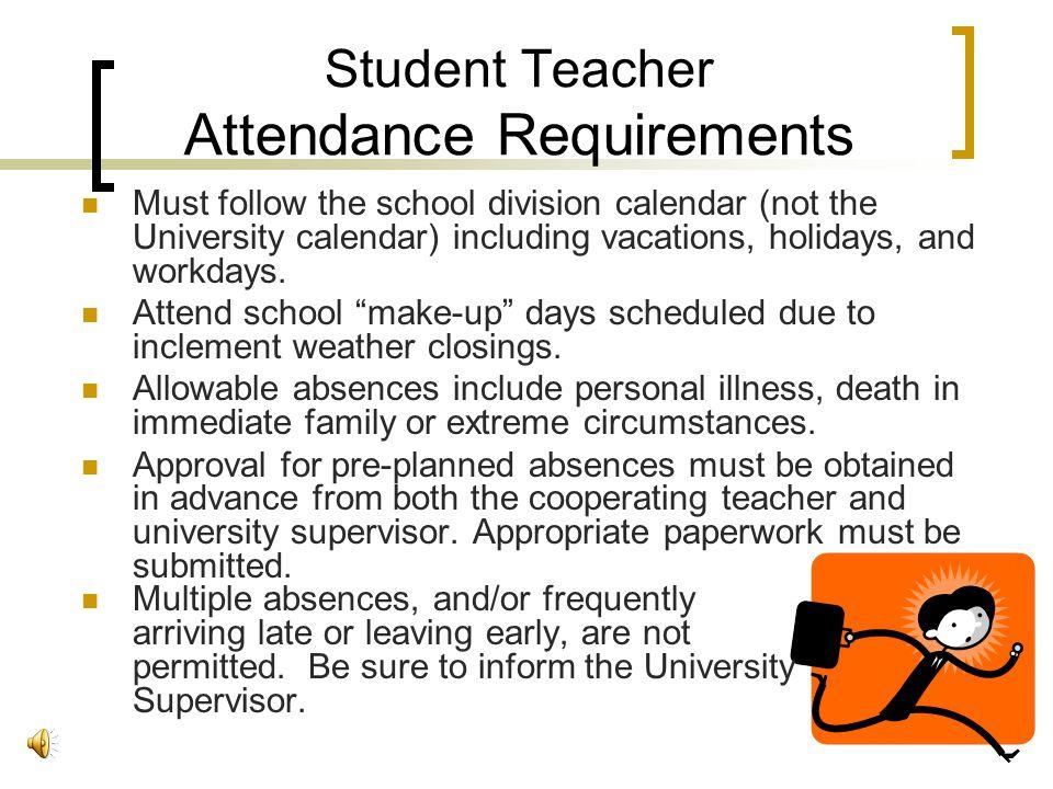 Student Teacher Attendance Requirements