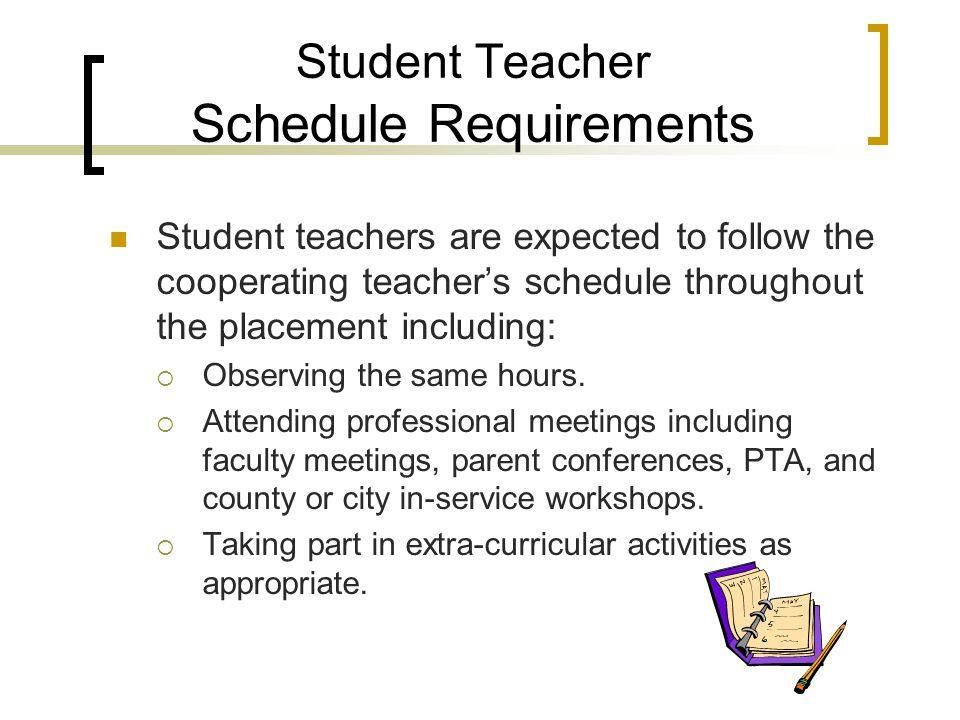 Student Teacher Schedule Requirements