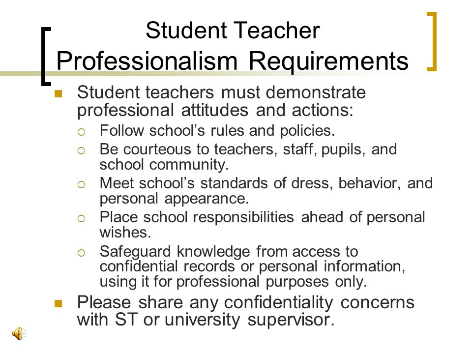 Student Teacher Professionalism Requirements