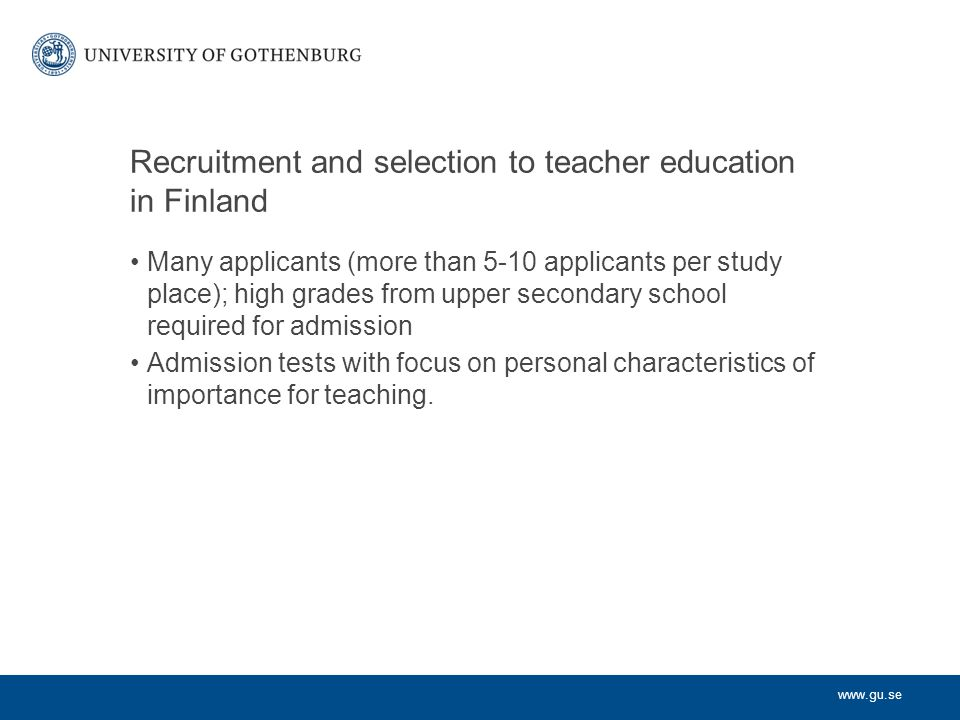 Recruitment and selection to teacher education in Finland
