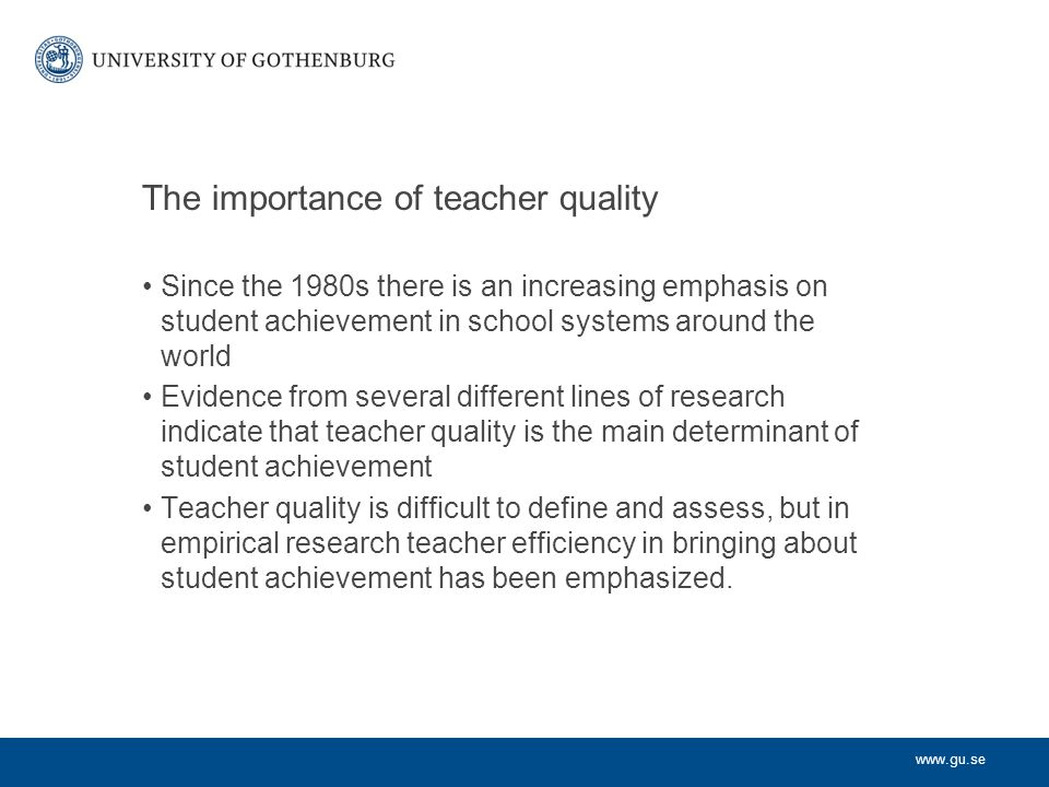 The importance of teacher quality