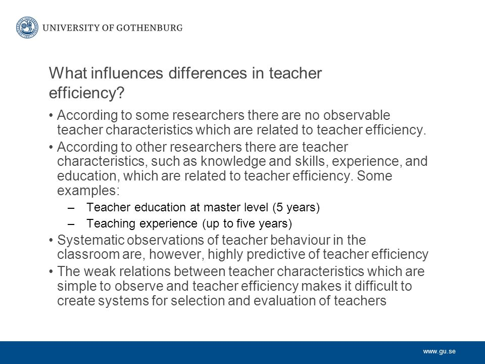 What influences differences in teacher efficiency