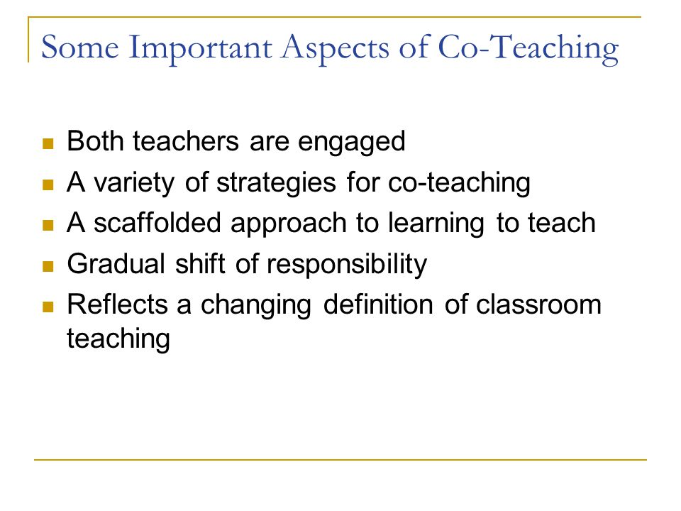 Some Important Aspects of Co-Teaching