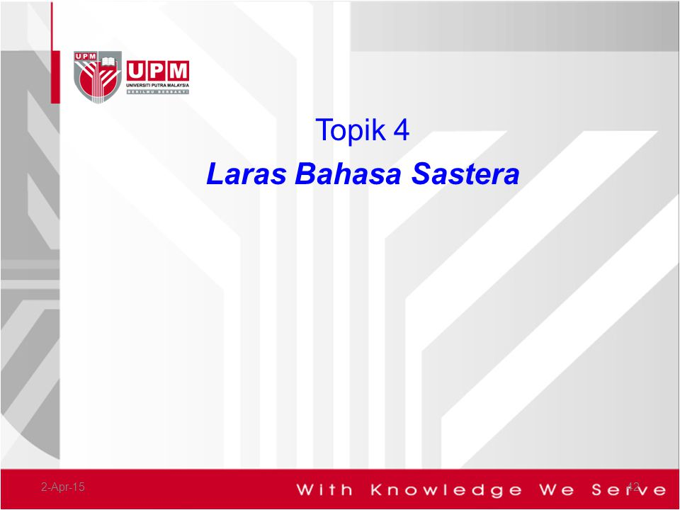 Topik 4 Laras Bahasa Sastera 9-Apr-17