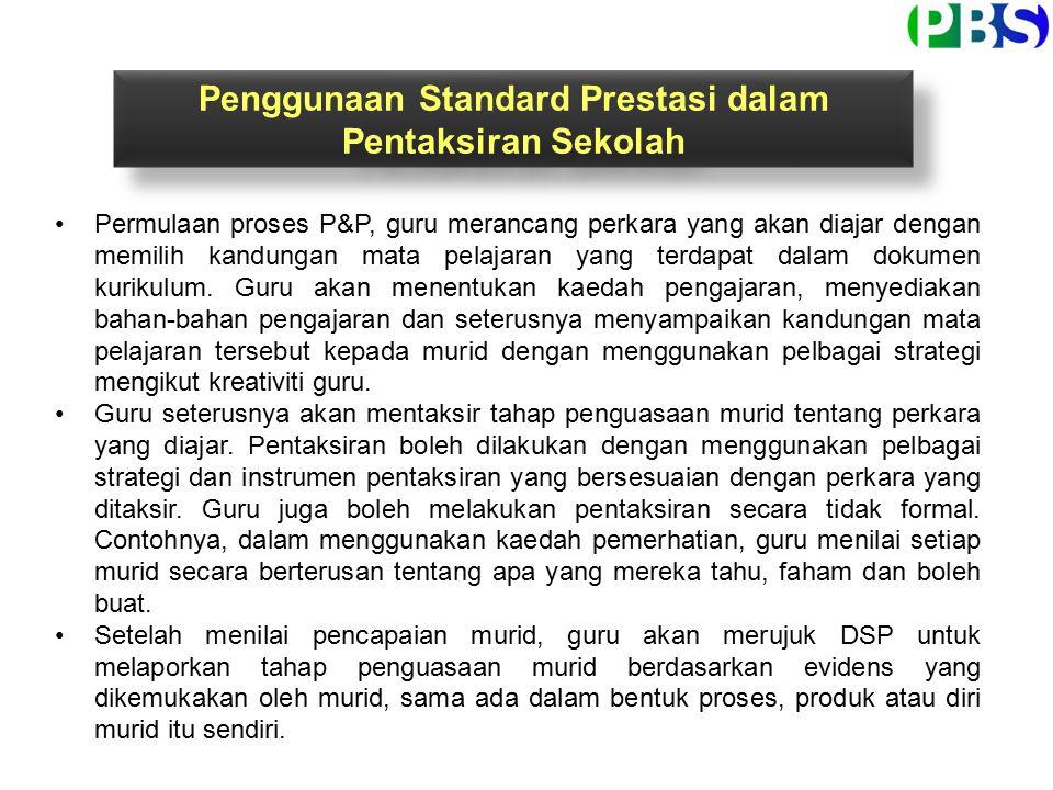 Penggunaan Standard Prestasi dalam Pentaksiran Sekolah