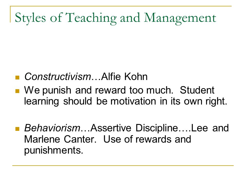 Styles of Teaching and Management
