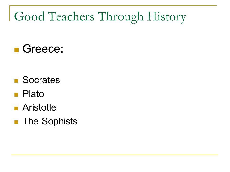 Good Teachers Through History