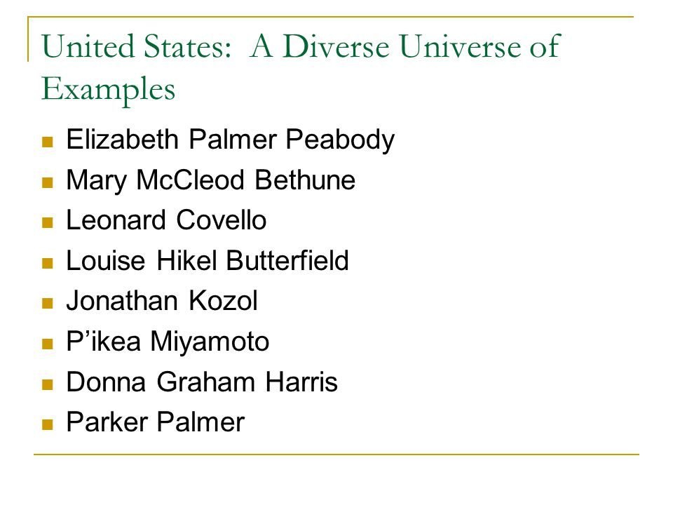 United States: A Diverse Universe of Examples