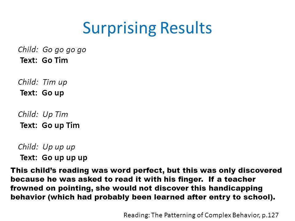 Surprising Results Child: Go go go go Text: Go Tim Child: Tim up Text: Go up Child: Up Tim Text: Go up Tim Child: Up up up Text: Go up up up