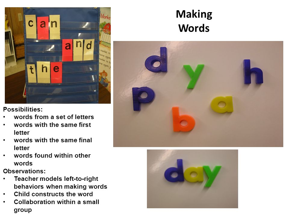 Making Words Possibilities: words from a set of letters