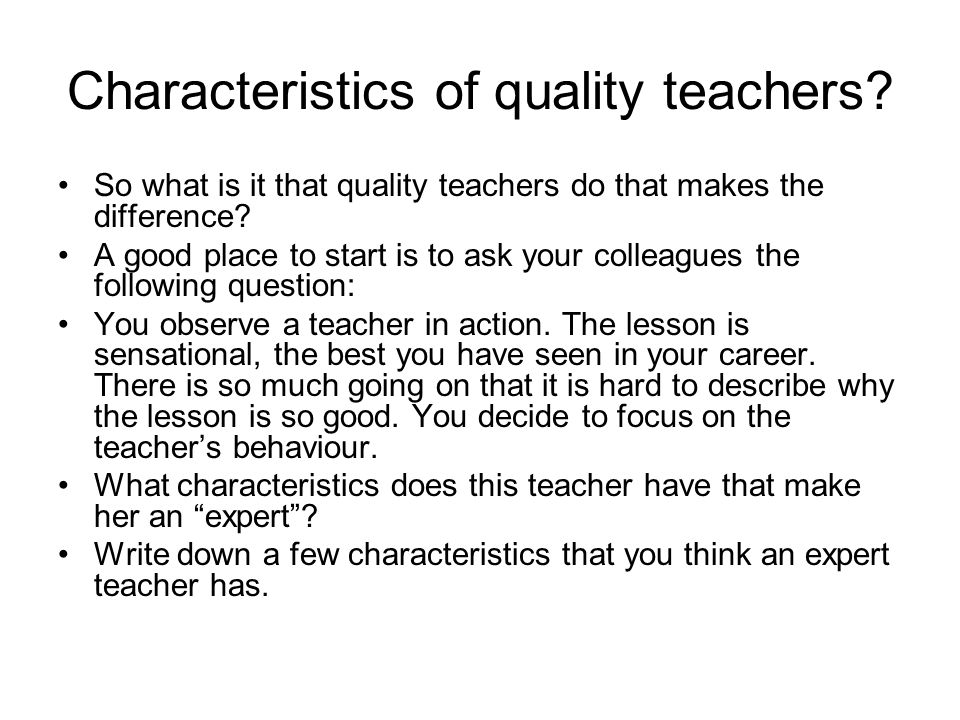 Characteristics of quality teachers
