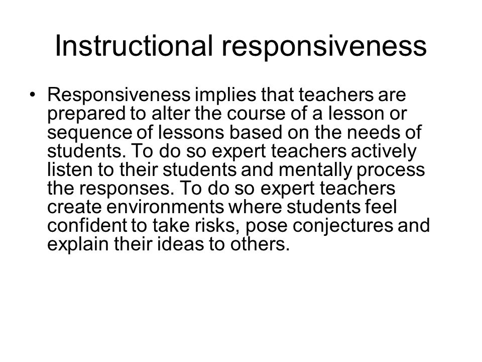 Instructional responsiveness