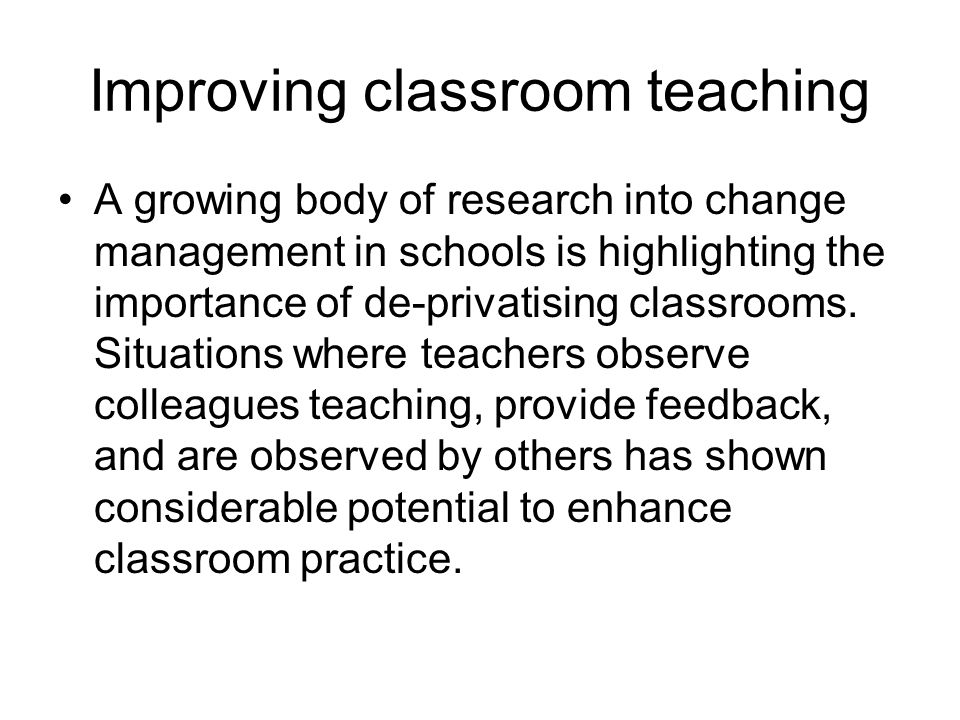 Improving classroom teaching