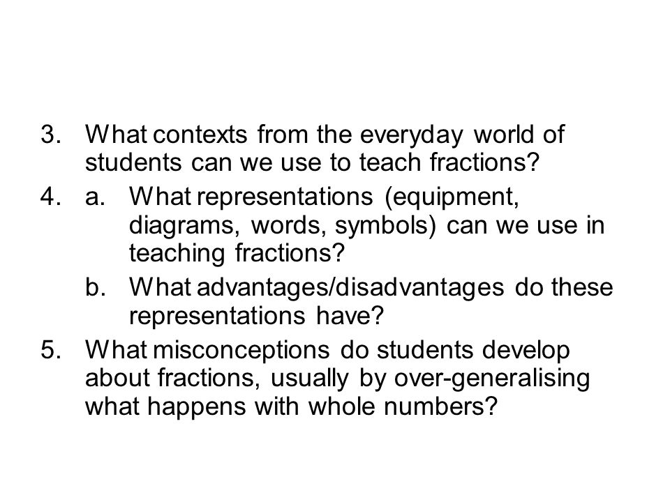What contexts from the everyday world of students can we use to teach fractions
