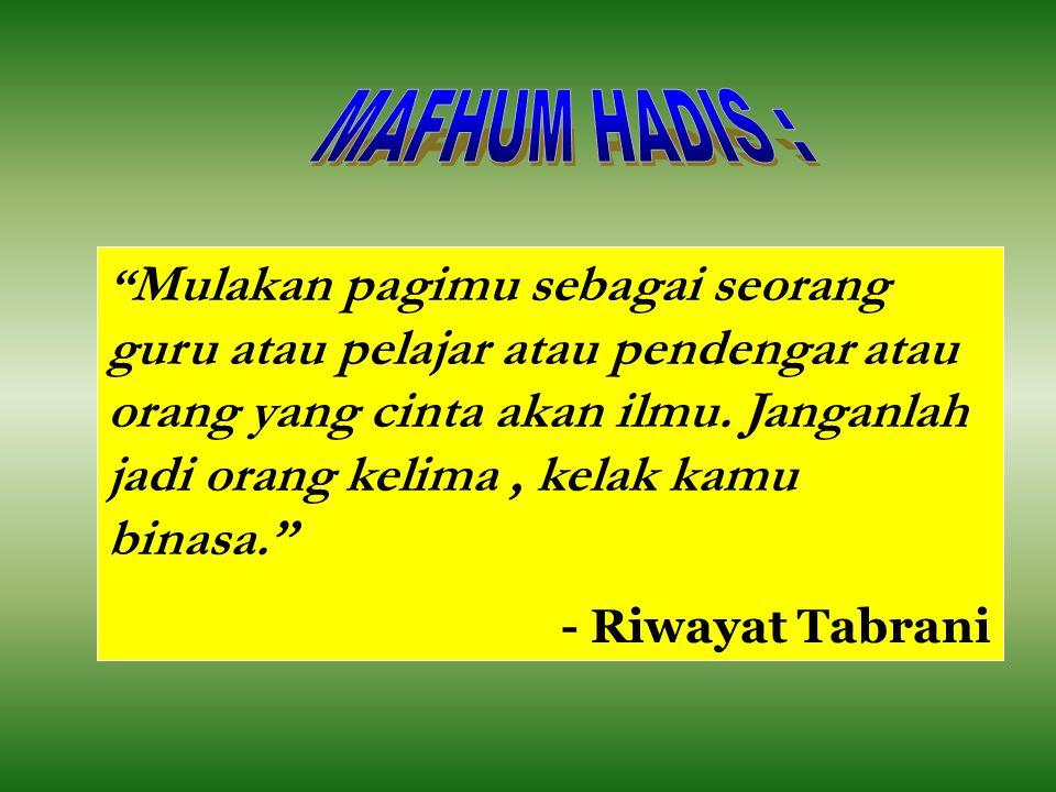 MAFHUM HADIS :