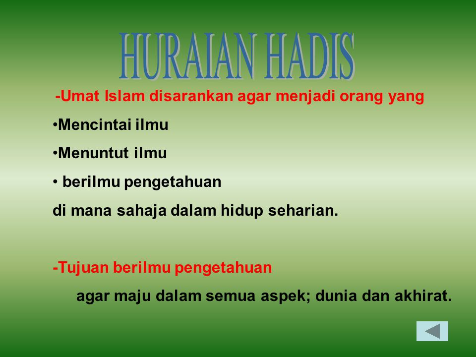 HURAIAN HADIS -Umat Islam disarankan agar menjadi orang yang