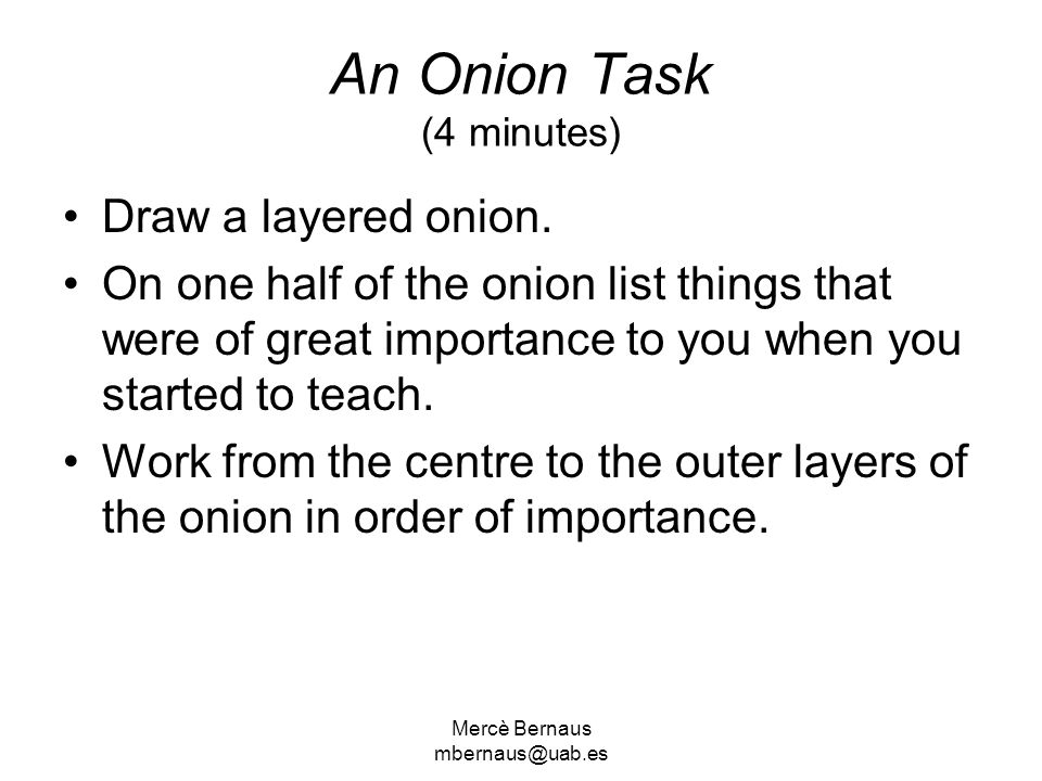 An Onion Task (4 minutes)