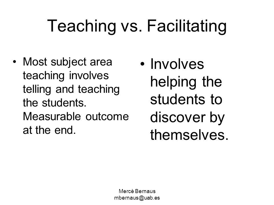 Teaching vs. Facilitating