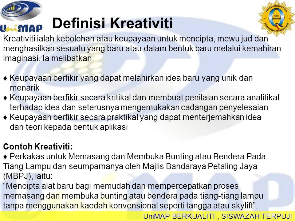 Definisi Kreativiti Kreativiti ialah kebolehan atau keupayaan untuk mencipta, mewu jud dan.