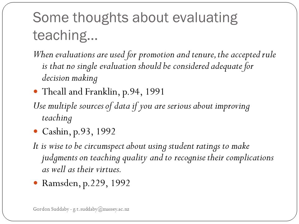 Some thoughts about evaluating teaching...