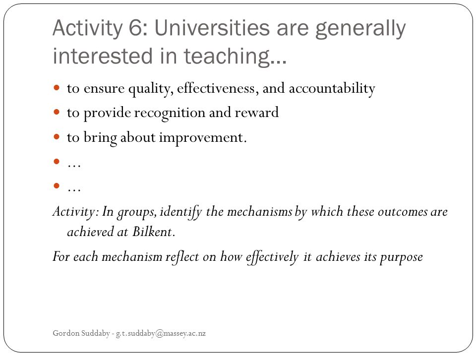 Activity 6: Universities are generally interested in teaching...