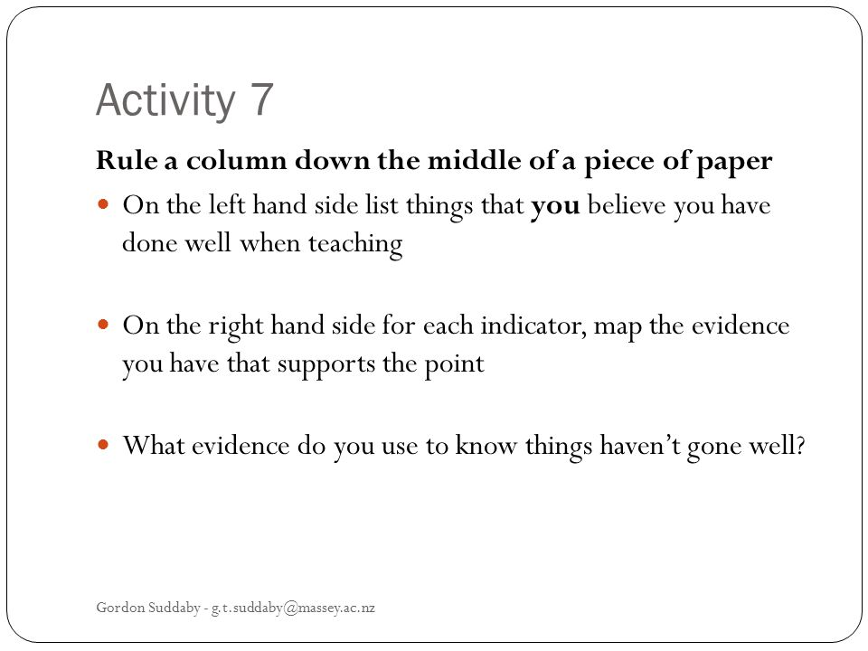 Activity 7 Rule a column down the middle of a piece of paper