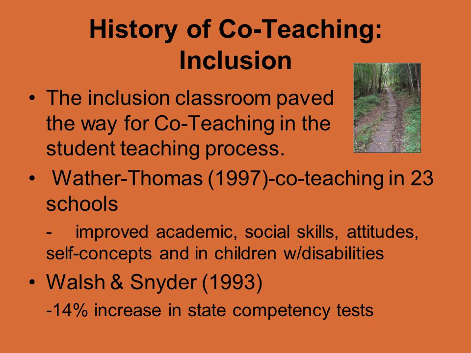 History of Co-Teaching: Inclusion
