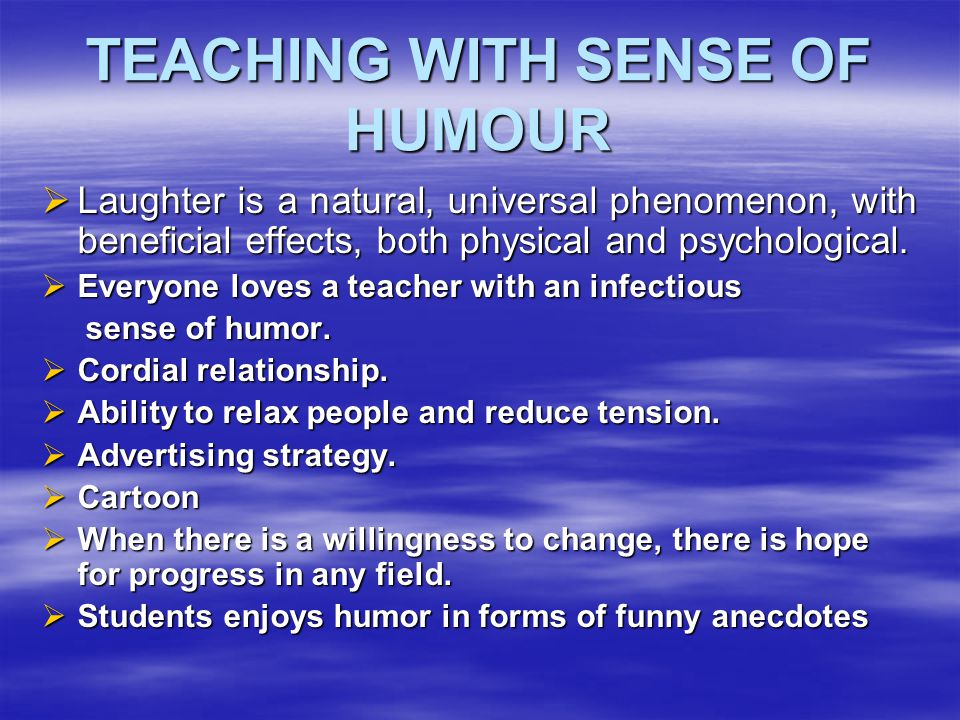 TEACHING WITH SENSE OF HUMOUR