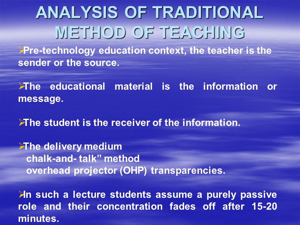 ANALYSIS OF TRADITIONAL METHOD OF TEACHING