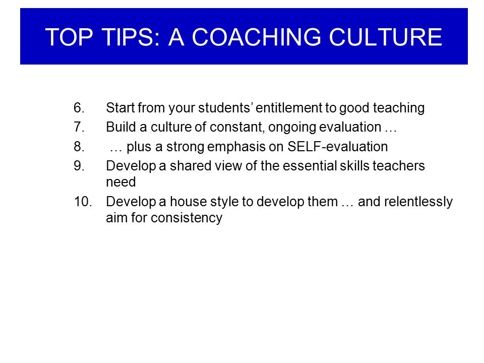 TOP TIPS: A COACHING CULTURE