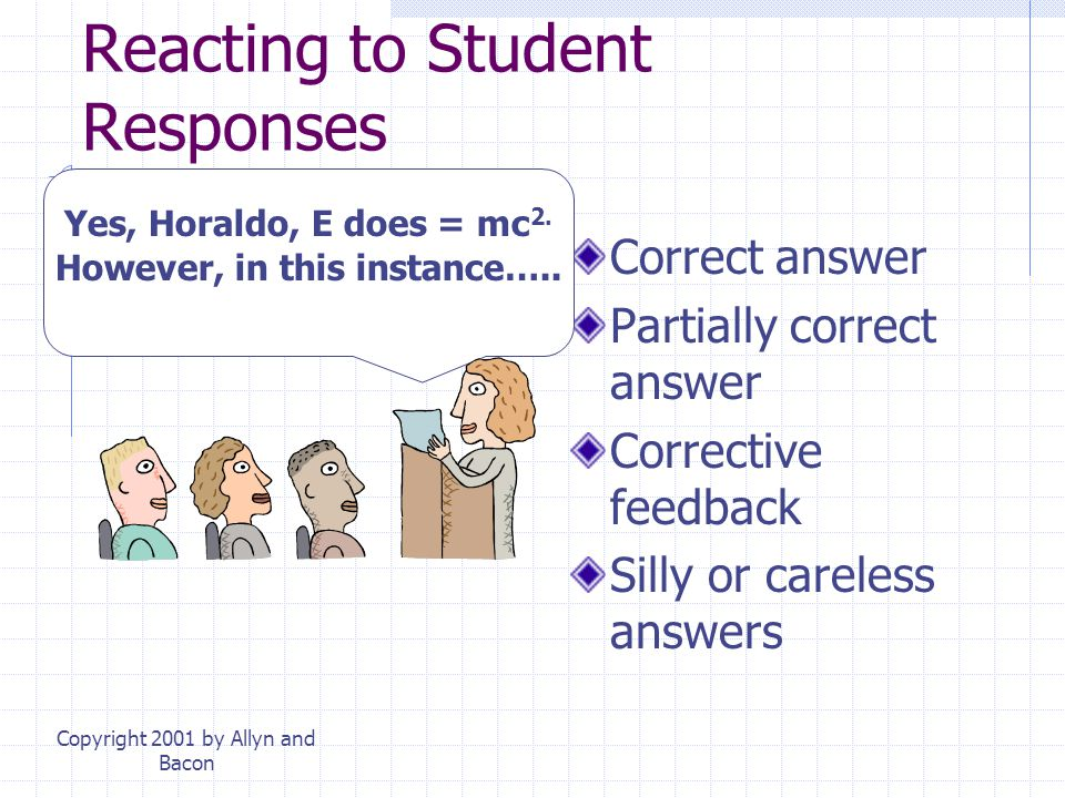 Reacting to Student Responses