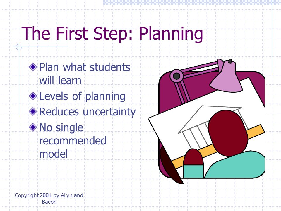 The First Step: Planning