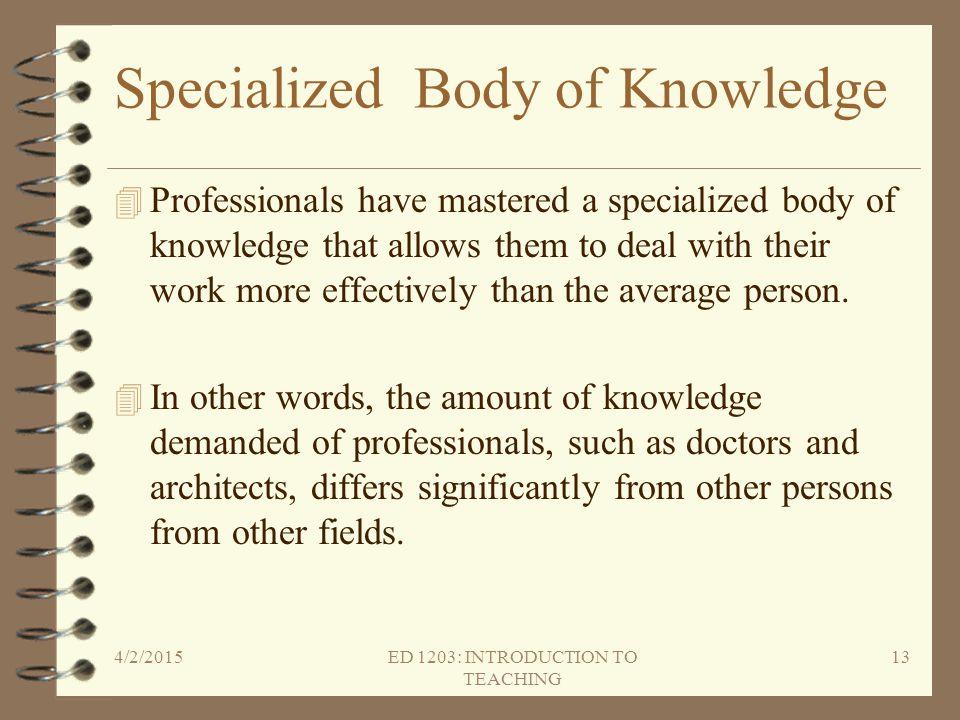 Specialized Body of Knowledge