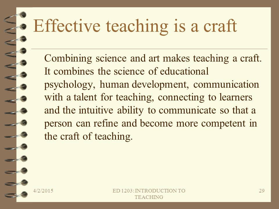 Effective teaching is a craft