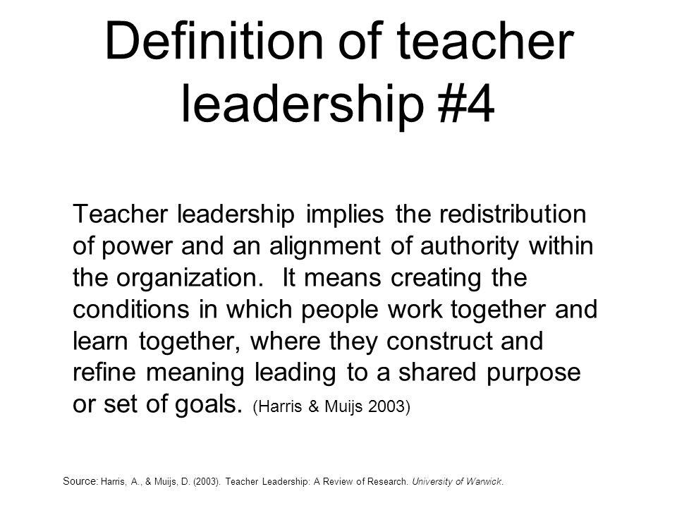 Definition of teacher leadership #4