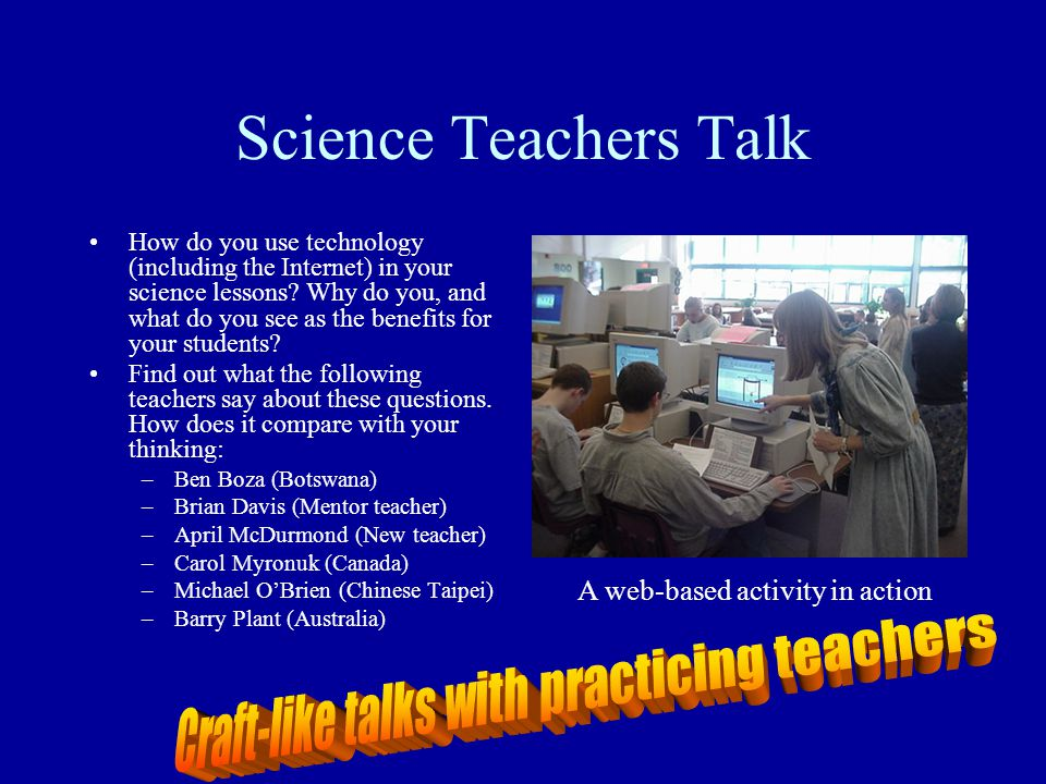 Craft-like talks with practicing teachers