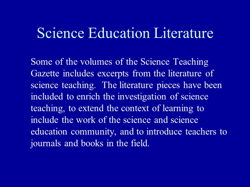 Science Education Literature