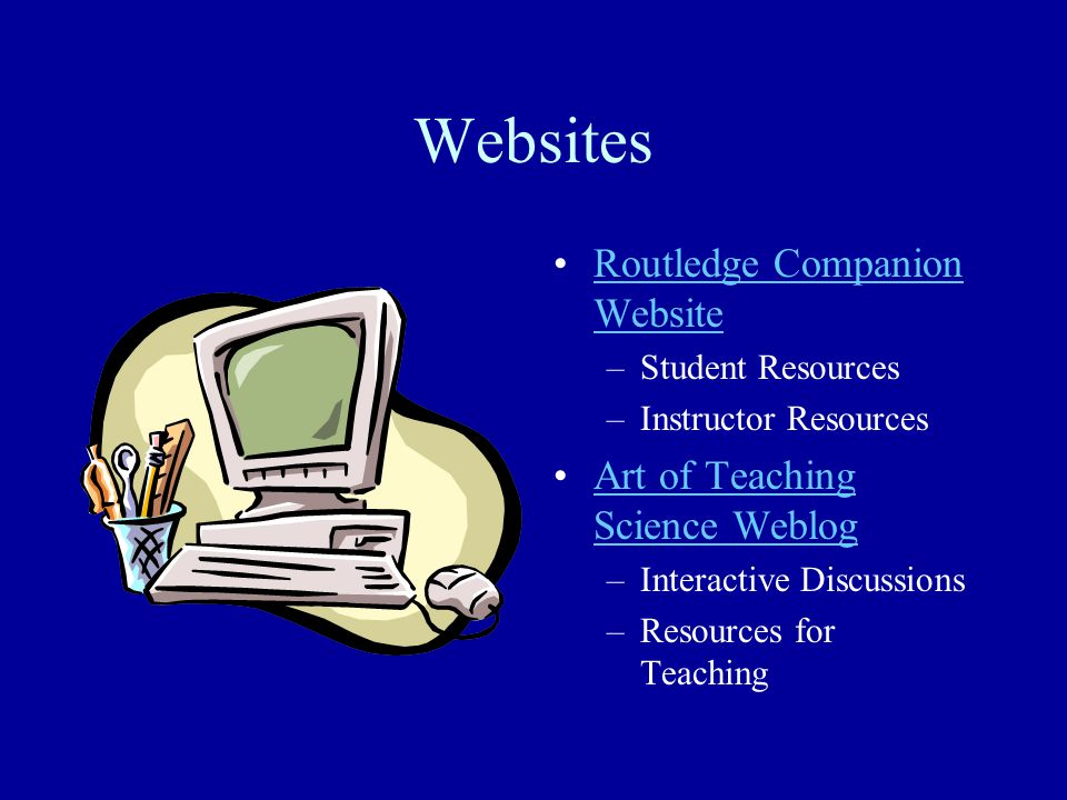 Websites Routledge Companion Website Art of Teaching Science Weblog