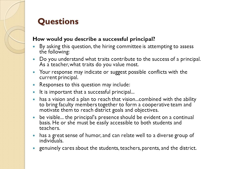 Questions How would you describe a successful principal