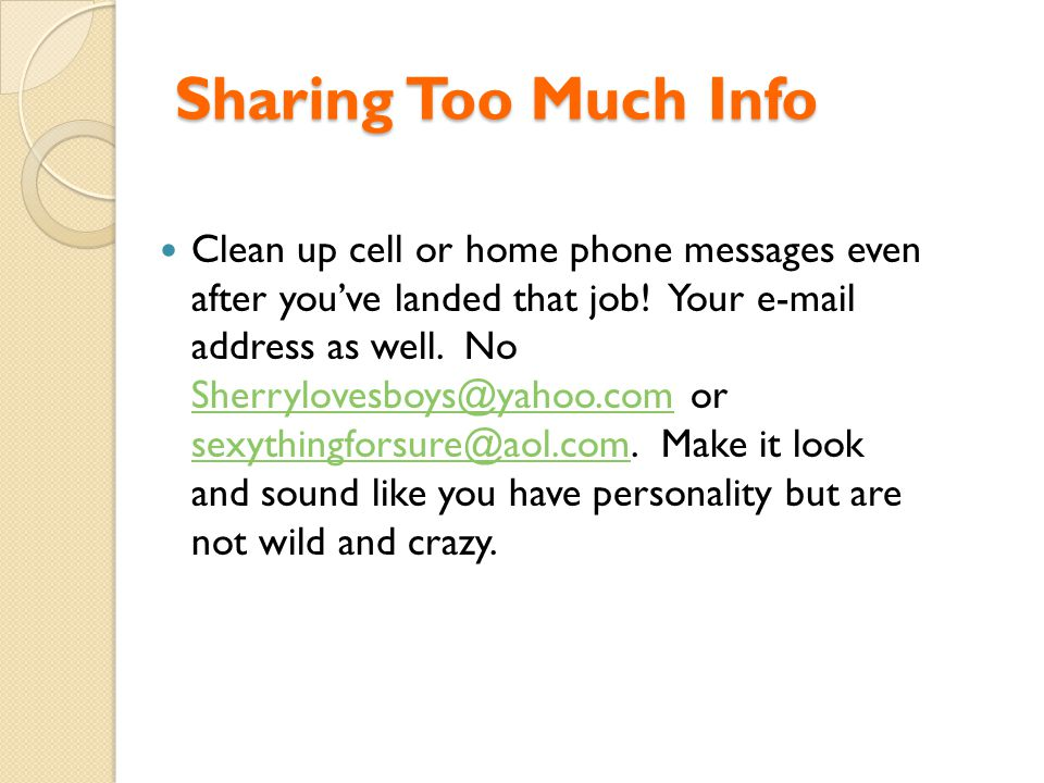 Sharing Too Much Info