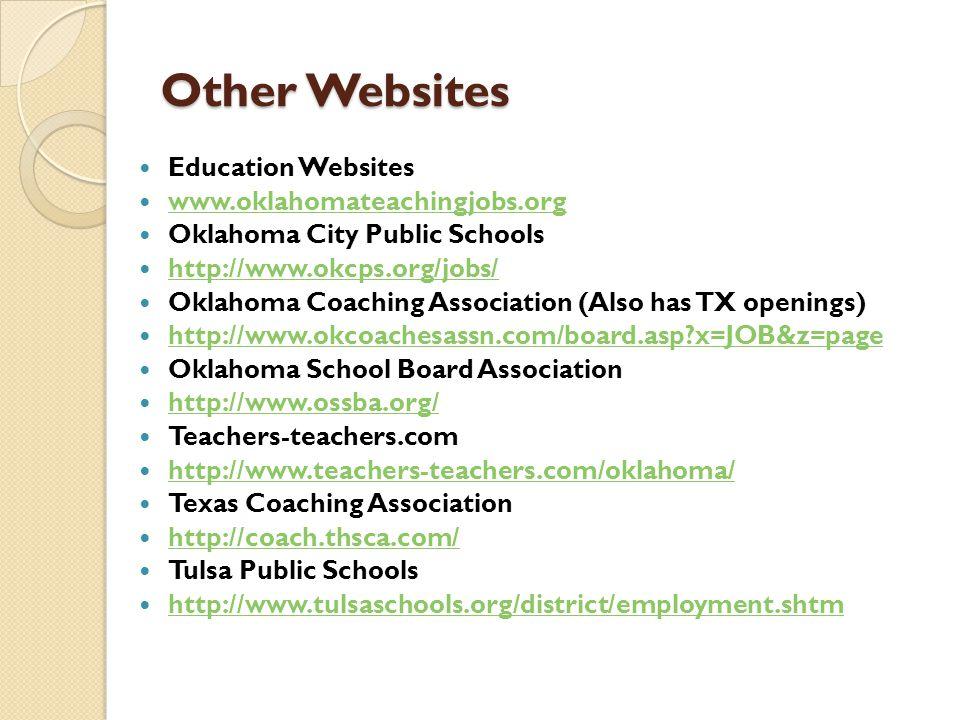 Other Websites Education Websites www.oklahomateachingjobs.org