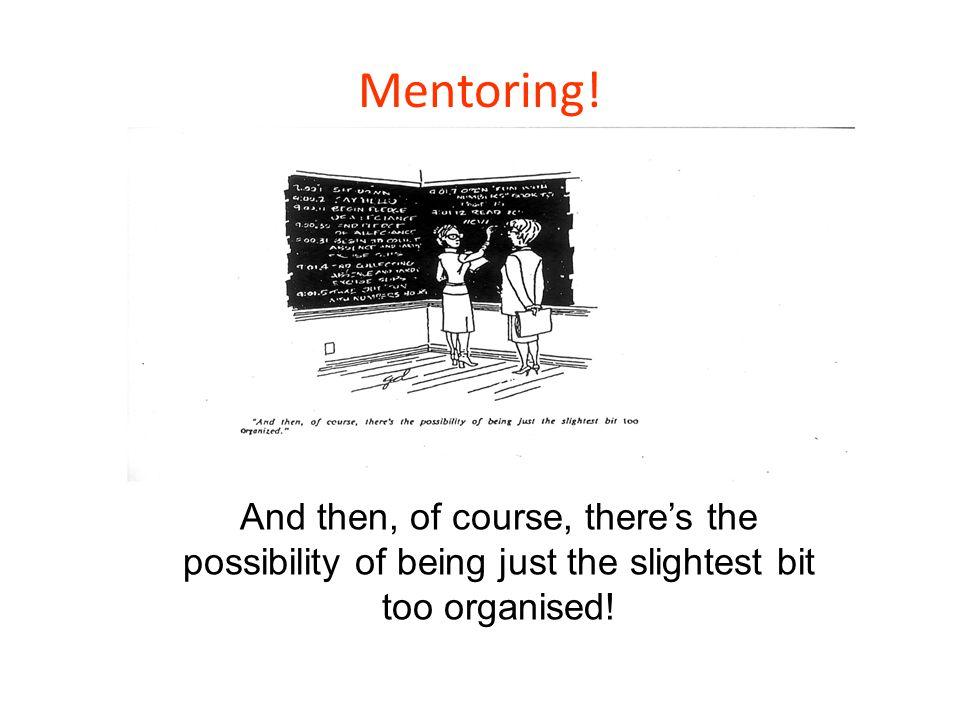 Mentoring.