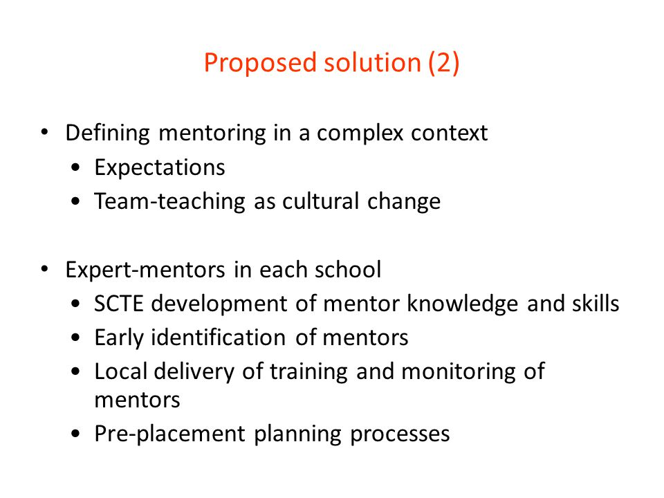 Proposed solution (2) Defining mentoring in a complex context